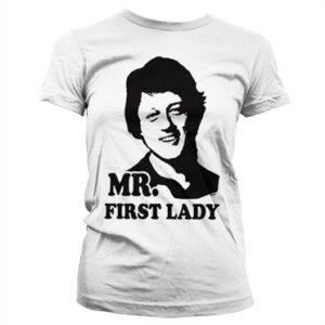 Mr First Lady Girly Tee