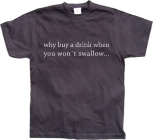 Why Buy A Drink...