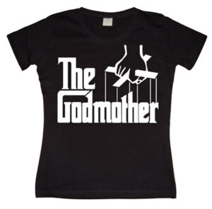 The Godmother Girly T-shirt